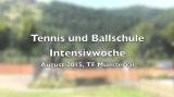 Die Tennis- & Ballschul – Intensivwoche 2015 war ein vollerErfolg